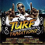 Trigga Turf Traditionz