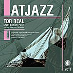 Atjazz For Real (2011 Edition) Part 1