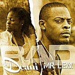 Mr. Lexx Bad (Feat. Deani) Madd Outta Raod Riddim - Single