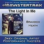 Brandon Heath The Light In Me [Performance Tracks]