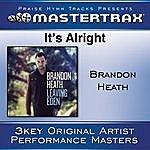 Brandon Heath It's Alright [Performance Tracks]