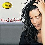 Toni Childs Ultimate Collection: Toni Childs