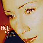 Holly Cole Holly Cole Collection Volume 1