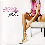 Groove Coverage She