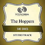 The Hoppers She Cries (Studio Track)