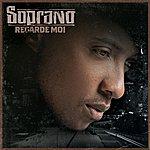 Soprano Regarde-Moi (Version Radio)