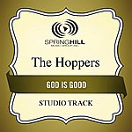 The Hoppers God Is Good (Studio Track)