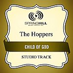 The Hoppers Child Of God (Studio Track)