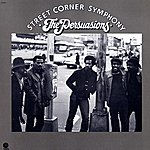 The Persuasions Street Corner Symphony