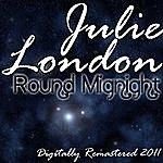 Julie London Round Midnight - (Digitally Remastered 2011)