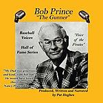 Bob Prince The Gunner