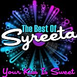 Syreeta Your Kiss Is Sweet - The Best Of Syreeta