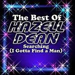 Hazell Dean Searching (I Got To Find A Man) - The Best Of Hazell Dean