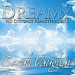 Sarah Vaughan Dreamy - (Hd Digitally Remastered 2011)