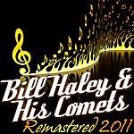 Bill Haley & His Comets Bill Haley - (Digitally Remastered 2011)