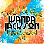 Wanda Jackson Rockin' With Wanda - (Digitally Remastered 2011)