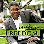 Anthony Brown Freedom