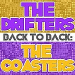 The Drifters Back To Back: The Drifters & The Coasters