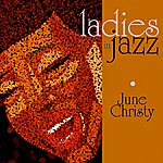 June Christy Ladies In Jazz - June Christy