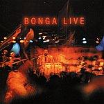 Bonga Bonga Live