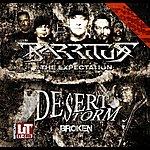 Desert Storm Broken / Expectation