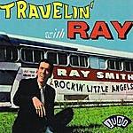 Ray Smith Travelin' With Ray