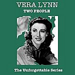 Vera Lynn Two People - The Unforgettable Series