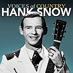 Hank Snow Voices Of Country: Hank Snow