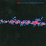 A.S.K. Future Communication