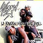Ward 21 U Know How We Roll