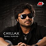 Babul Supriyo Chillax