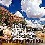 John Harley Weston Waltzing Matilda