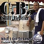 C.B. What I Got To Lose