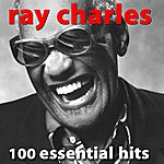 Ray Charles 100 Essential Hits