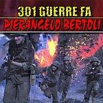 Pierangelo Bertoli 301 Guerre Fa