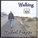Michael Frazier Walking 101