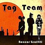 Tag Team Boxcar Grafitti