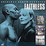 Faithless Original Album Classics