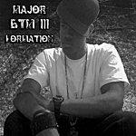 Major Btm III The Formation - Ep