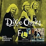 Dixie Chicks Fly/Wide Open Spaces
