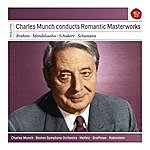 Charles Munch Charles Munch Conducts Romantic Masterworks - Sony Classical Masters