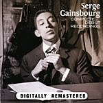 Serge Gainsbourg Complete Debut Recordings