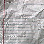 Headbanga Shake - Single