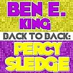 Ben E. King Back To Back: Ben E. King & Percy Sledge