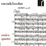Eroica Trio Mendelssohn: Octet, Op. 20