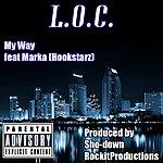 L.O.C. My Way (Feat. Marka)