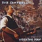Bob Campbell Working Man