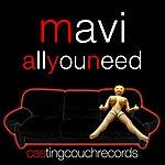Mavi All You Need