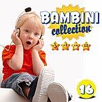 Serena E I Bimbiallegri Bambini Collection, Vol. 16