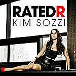 Kim Sozzi Rated R [Remixes]